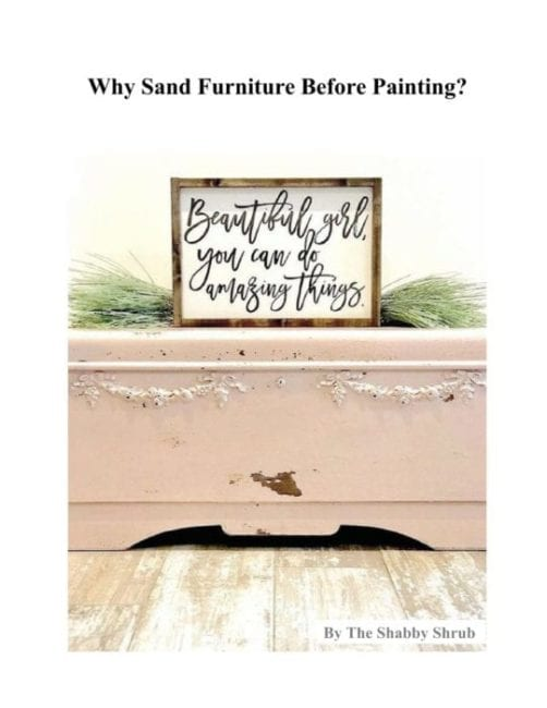 Why Sand Furniture Before Painting?